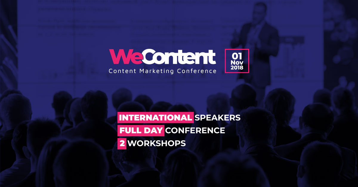 WeContent 2018 - Content Marketing Conference