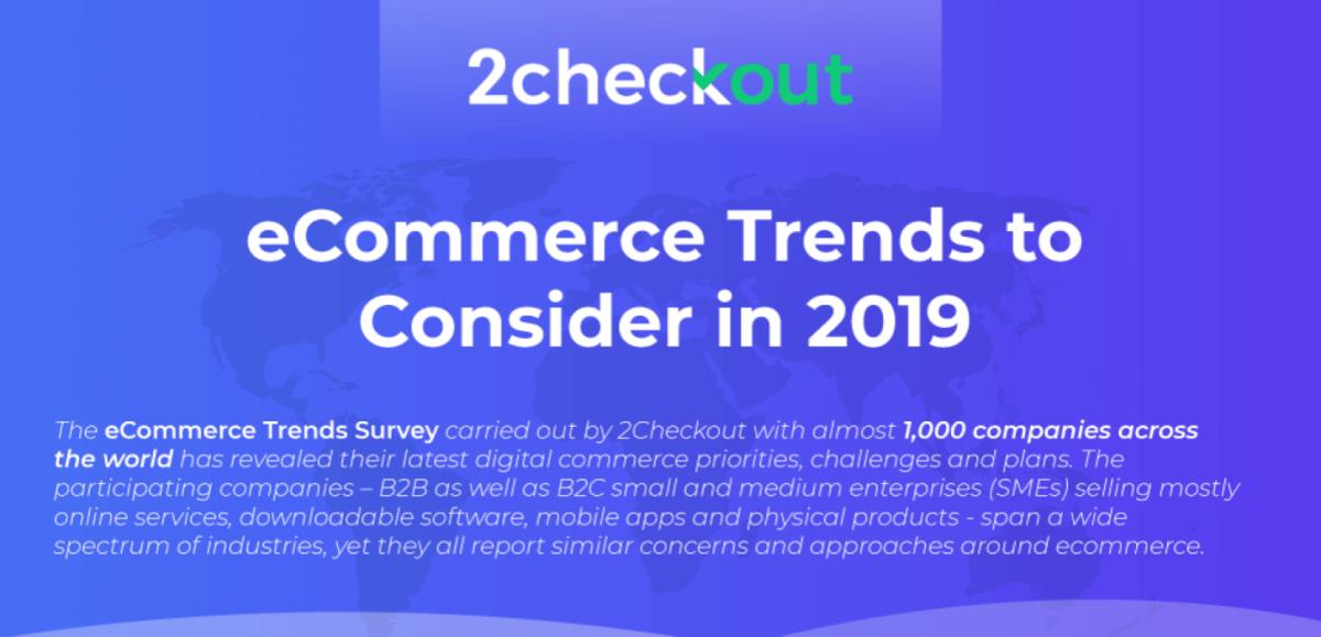 Tendințe în e-commerce în 2019 (Studiu 2checkout )