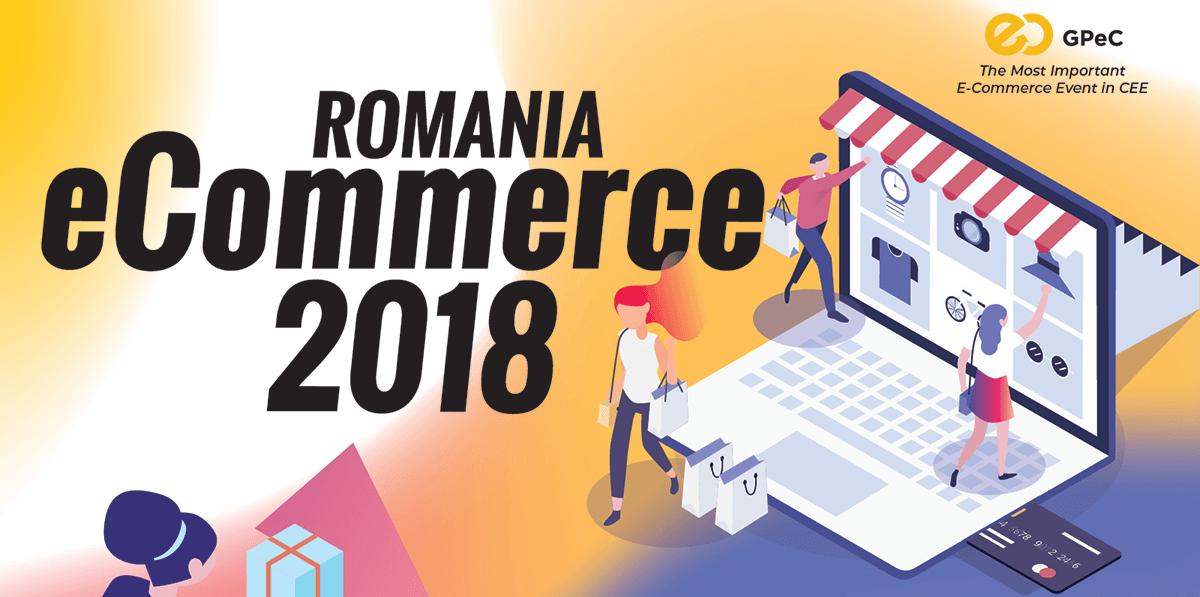 Romanian eCommerce Market Report - GPeC 2018
