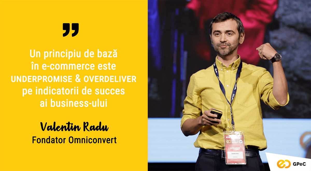 Valentin Radu, Omniconvert - Underpromise and overdeliver în e-commerce