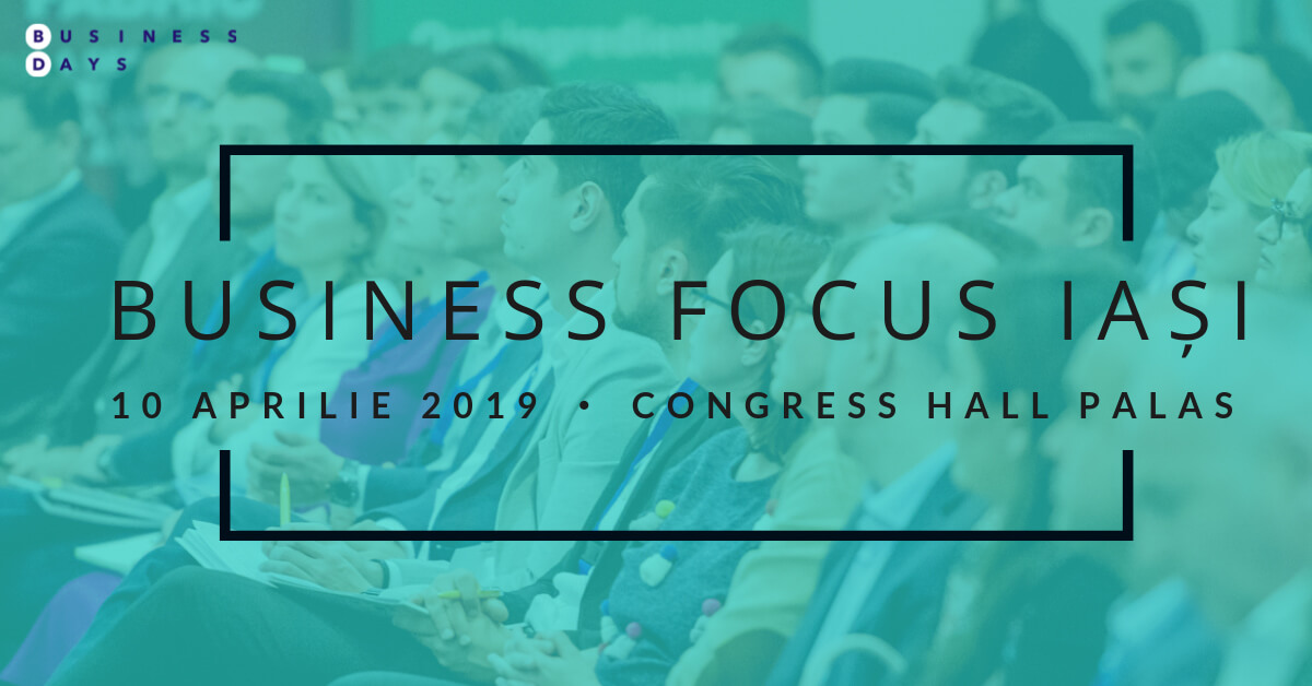 Business Focus Iași Aprilie 2019