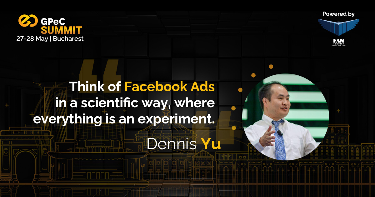 Dennis Yu - Facebook Ads at GPeC SUMMIT