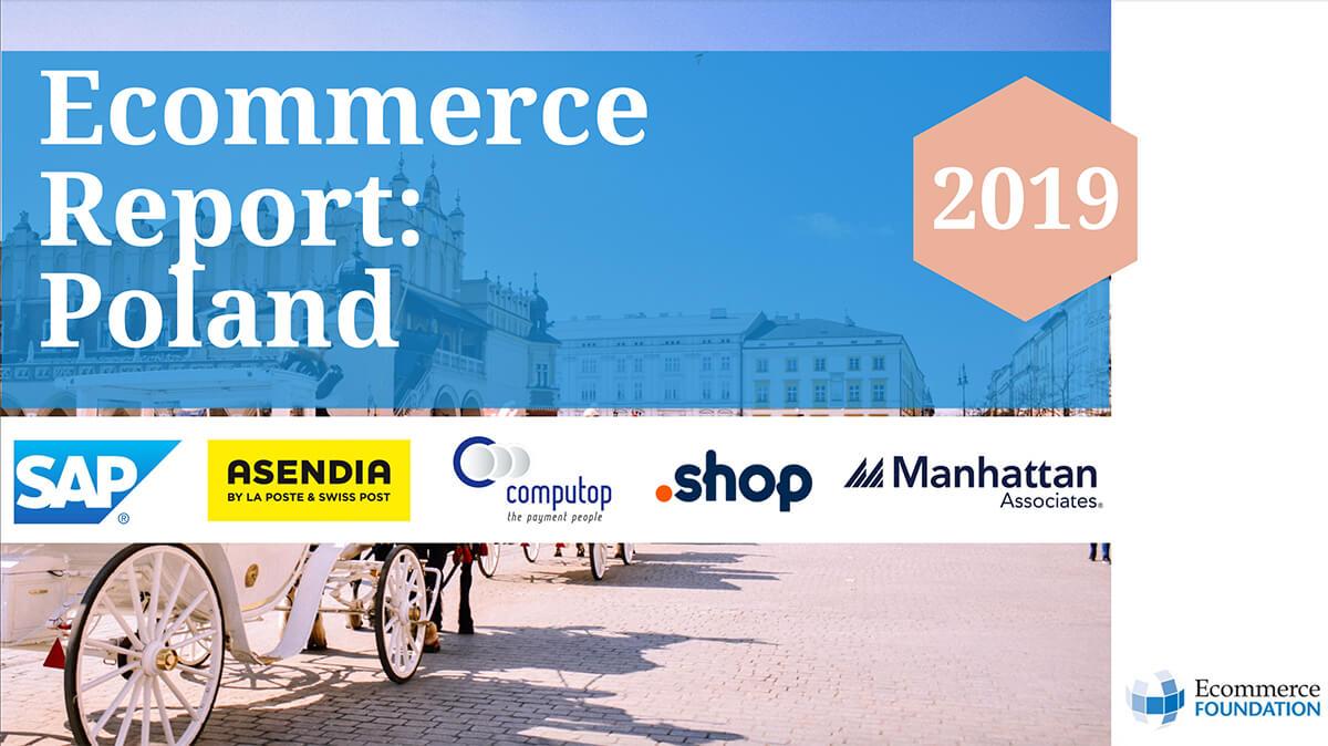 Raportul pieței de e-commerce Polonia 2019